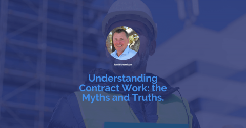 Understanding Contract Work: the Myths & Truths | Construction People